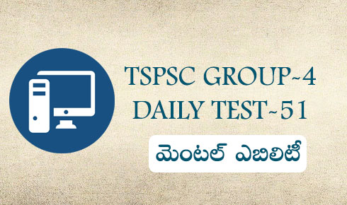 Group-4 daily test-51(Mental Ability)
