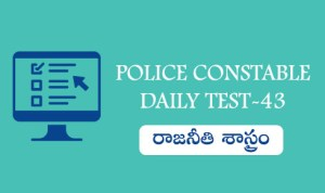 POLICE CONSTABLE DAILY TEST-43