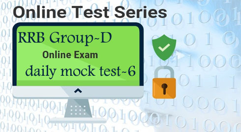 RRB Group-D daily mock test-6