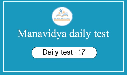 Manavidya daily test -17