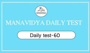 Manavidya daily test-60