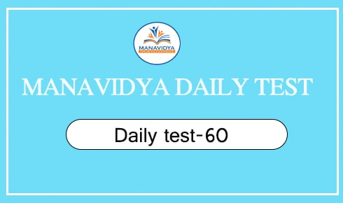 Manavidya daily test-60