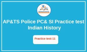 AP &TS POLICE Exam practice test -11