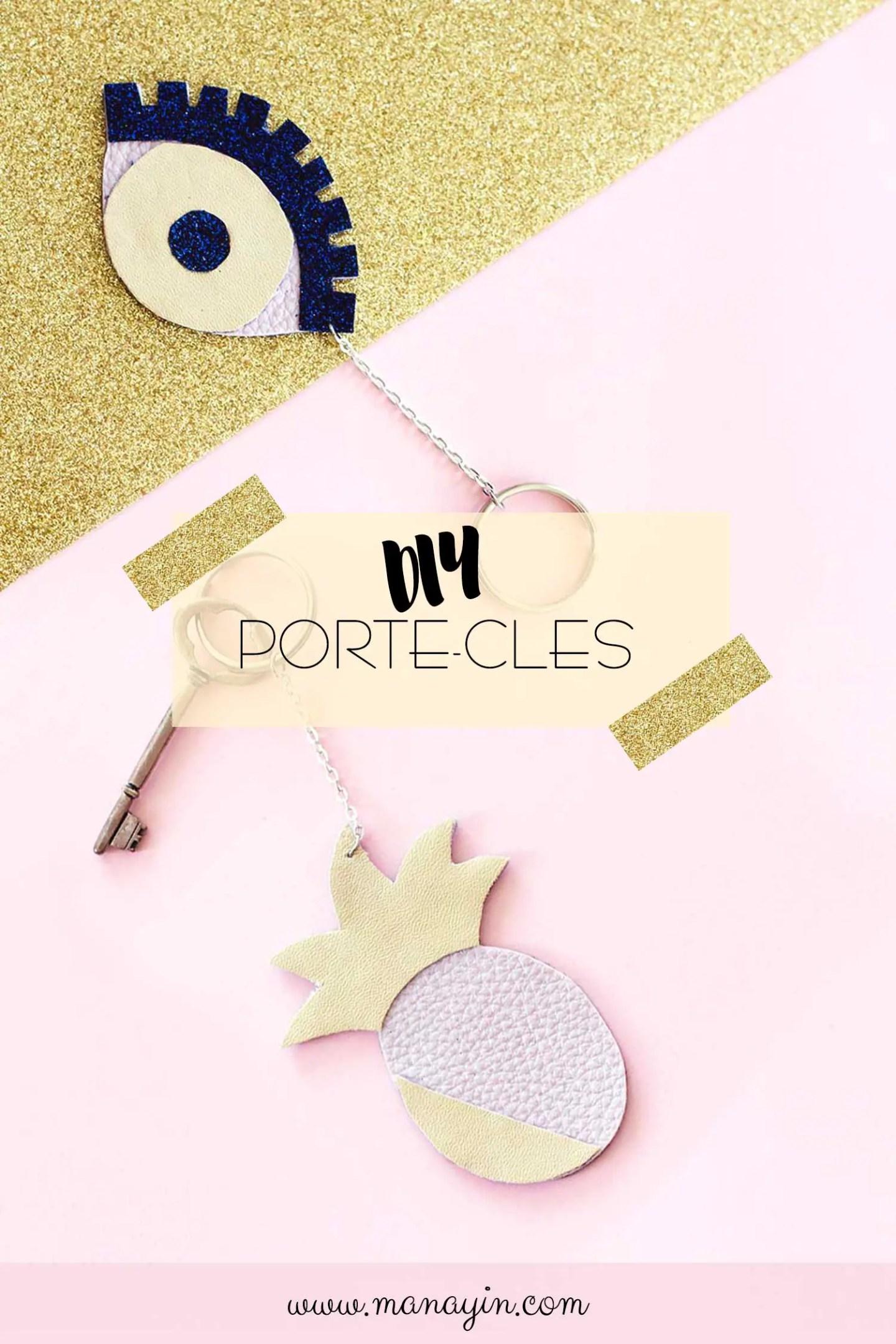 """DIY porte-cles ananas et """"oeil porte-bonheur"""""""