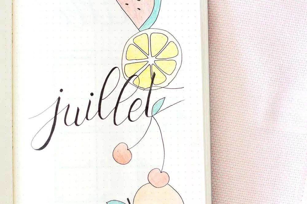 Bullet journal Juillet : une mise en page fruitée !