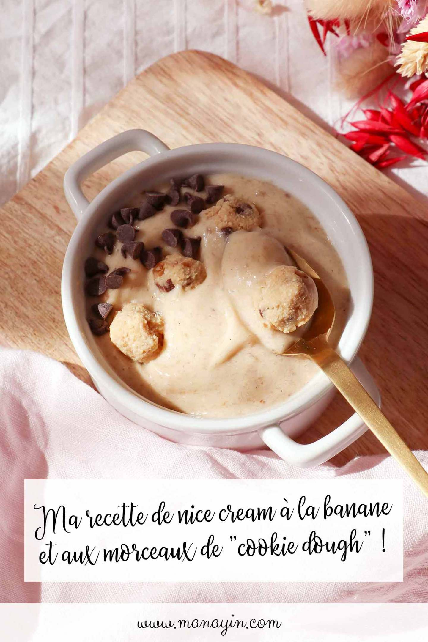 Recette nice cream cookie dough