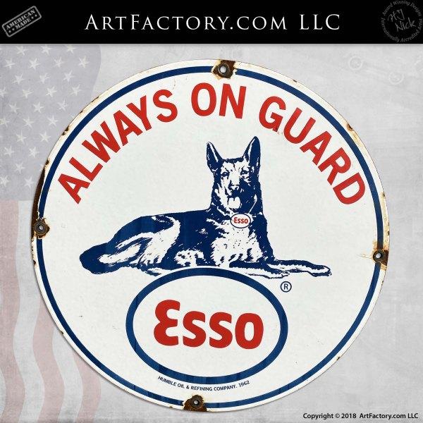 Vintage Esso Always On Guard Watchdog Sign