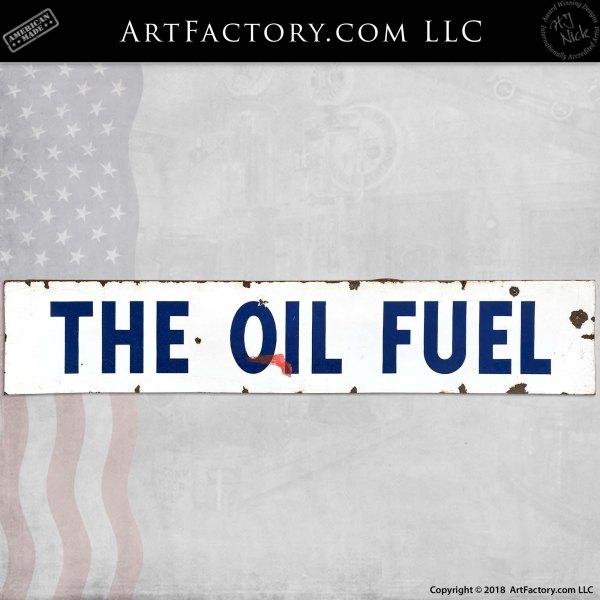 Vintage The Oil Fuel Station Sign
