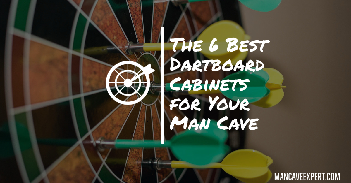 The 6 Best Dartboard Cabinets for Your Man Cave