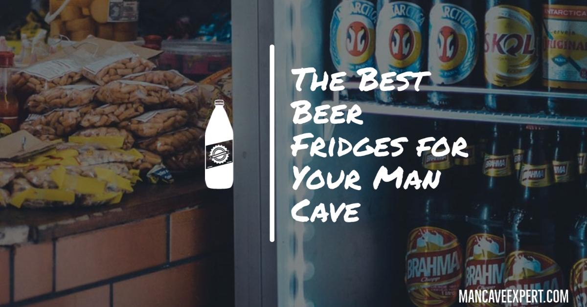 The Best Beer Fridges for Your Man Cave
