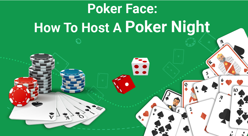 Poker Face How To Host A PokerNight-01