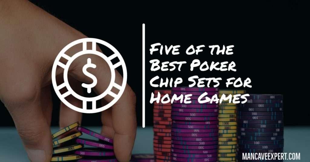Best Poker Chip Sets for Home Games