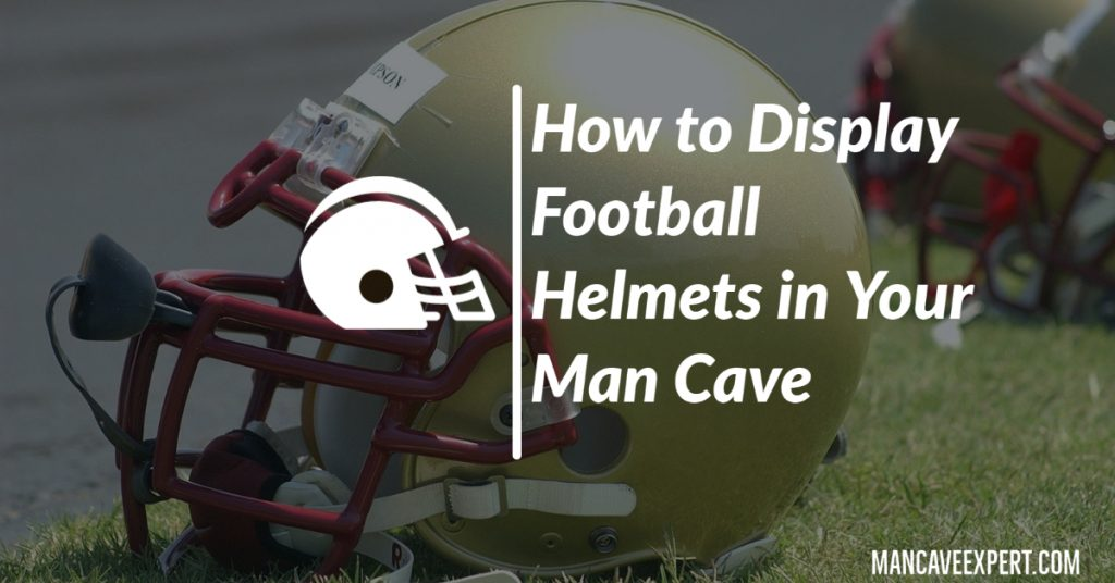 How to Display Football Helmets in Your Man Cave