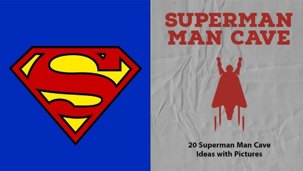 Superman Man Cave