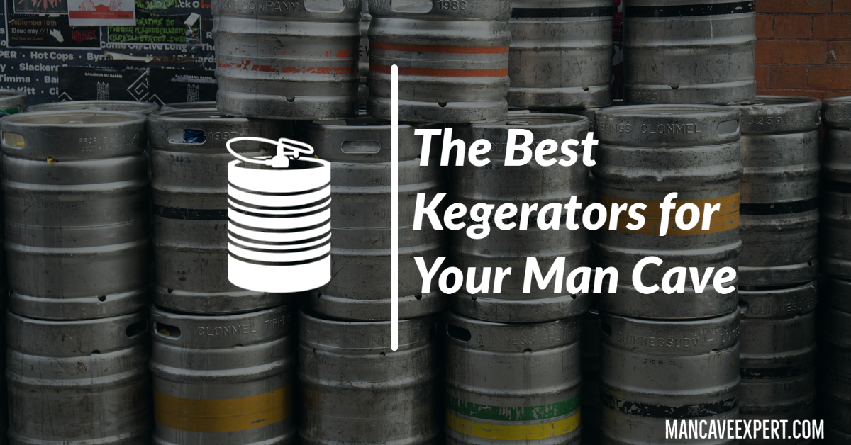 The Best Kegerators for Your Man Cave