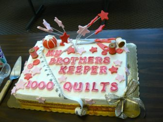 They've made the quilts. Now, let them eat cake!