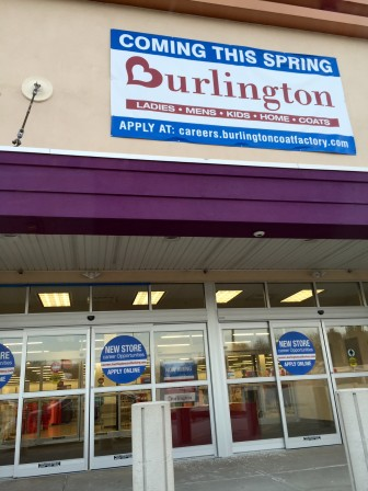 The return of Burlington Coat Factory to South Willow Street.