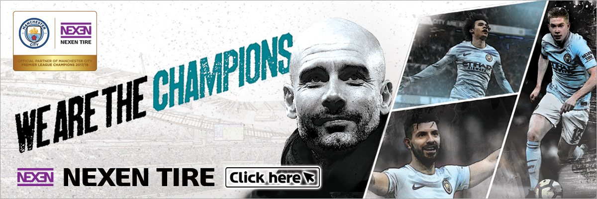We Are The Champions. Nexen Tire. Official Partner of Manchester City. Premier League Champions 2017/18.