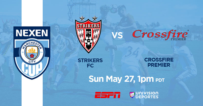Semifinals Strikers FC vs Crossfire, Sun May 27 1pm