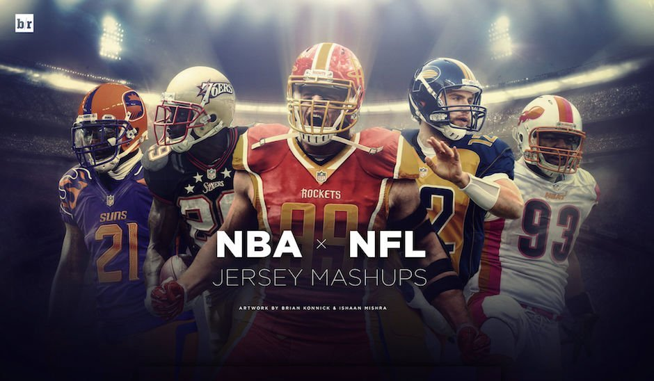 NFL x NBA Jersey Mashup by Brian Konnick & Ishaan Mishra for bleacherreport