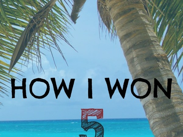 How I Won 5 FREE Vacations