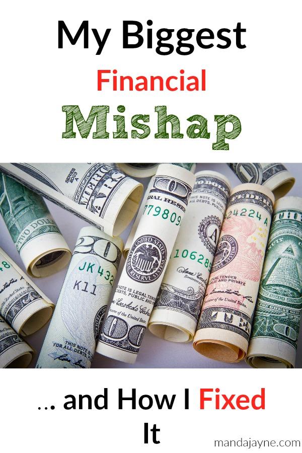 Biggest Financial Mishap