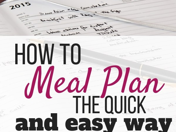 How to Make Meal Planning Quick and Easy