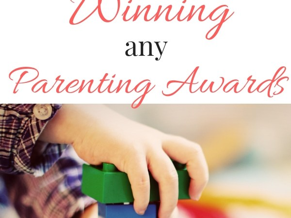 Why I'm Admitting I'm Not Winning Any Parent Awards