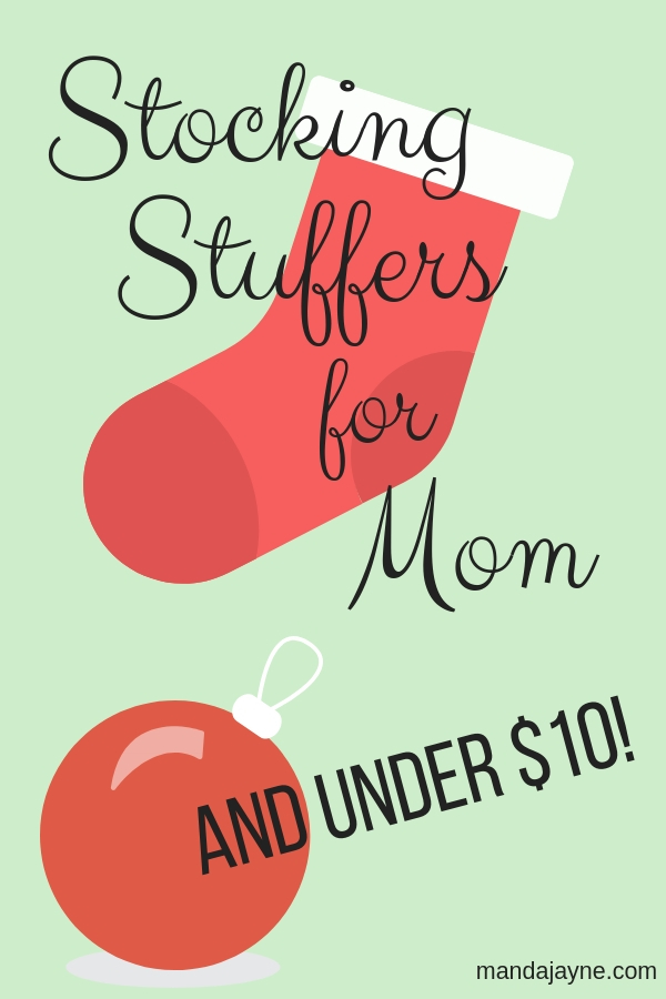 Stocking Stuffers for mom under $10