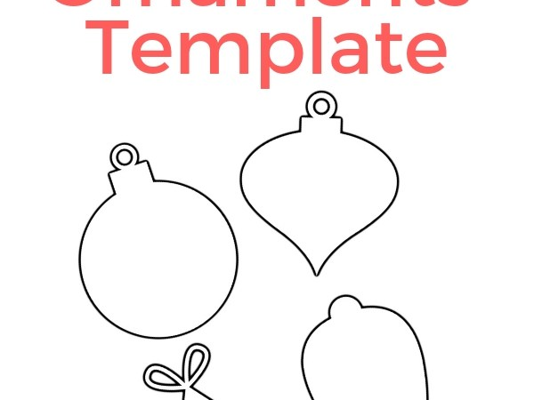 Christmas Ornaments – Free Template You Can Print!
