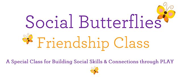 Social Butterflies - Friendship Class