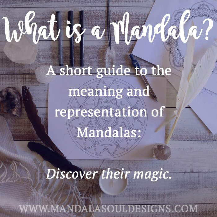 What is a Mandala - A short Guide to the meaning and representation of Mandalas