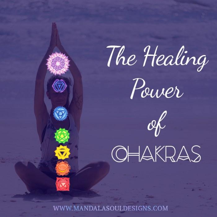 Healing Power of Chakras || Mandala Soul Designs