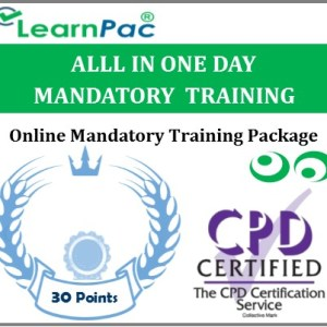 All in One Day Online Mandatory Training Courses - 30 CPD Accredited Courses