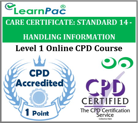 Care Certificate Standard 14 – Handling Information Online Accredited Training 1