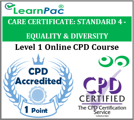 Care Certificate Standard 4 – Equality & Diversity Online CPD Accredited Training Course 1