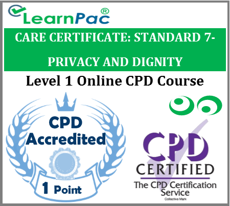 Care Certificate Standard 7 – Privacy and Dignity – Online Accredited Training Course 1