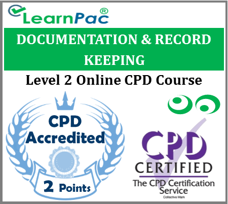 Documentation & Record Keeping – Level 2 – Online CPD Accredited Training Course 1