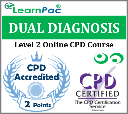 Dual Diagnosis Training - Level 2 - Online CPD Accredited Training Course