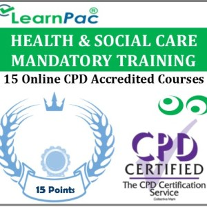 Health & Social Care Mandatory Training - 15 CPD Accredited E-Learning Courses