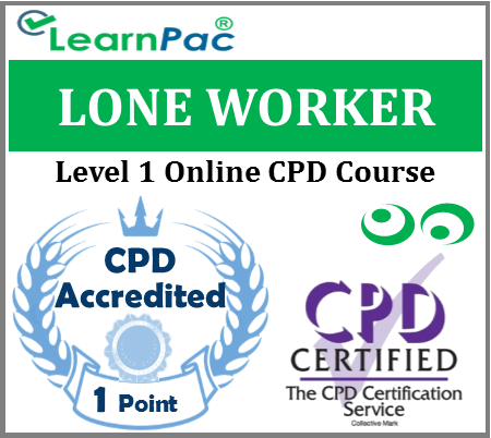 Lone Worker Training – Level 1 – Online CPD Accredited Training Course 1