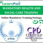 Mandatory Health and Social Care Training Courses – CPD Accredited E-Learning Courses 1