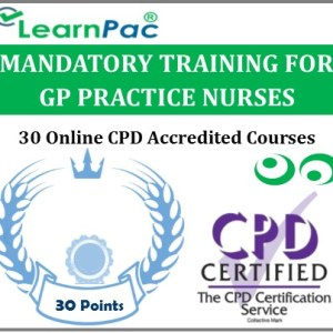 Mandatory Training for GP Practice Nurses - 30 CPD Accredited Training Courses