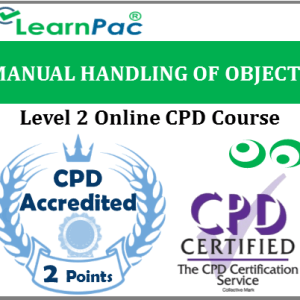 Manual Handling of Objects - Level 2 - Online CPD Accredited Training Course