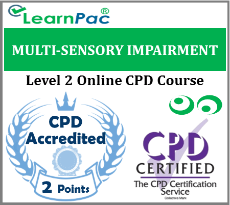 Multi-Sensory Impairment Training - Level 2 - Online CPD Accredited Course