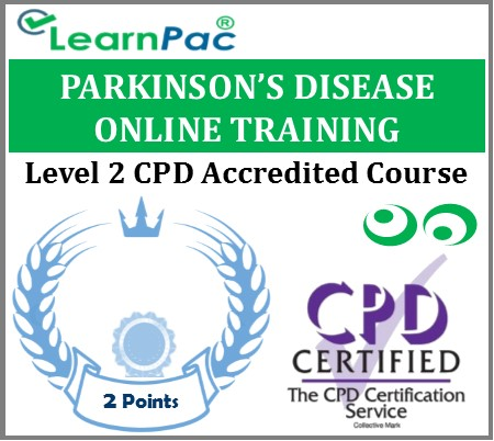 Parkinson's Disease Training Course – Level 2 -Online CPD Accredited E-Learning Course 1