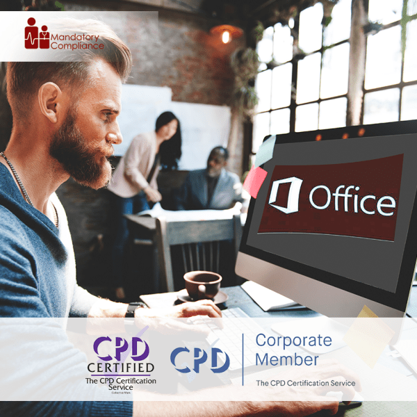 Mastering Microsoft Office 2016 – Online Training Course – CPD Accredited – Mandatory Compliance UK –