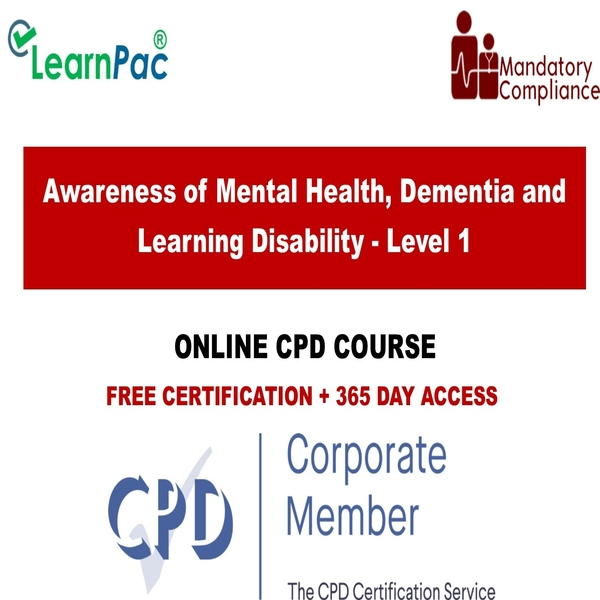 Awareness of Mental Health, Dementia and Learning Disability – Level 1 – Mandatory Training Group UK –