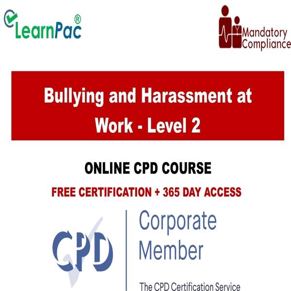 Bullying and Harassment at Work – Level 2 – Mandatory Training Group UK –
