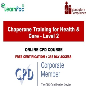 Chaperone Training for Health & Care - Level 2 - Mandatory Training Group UK -
